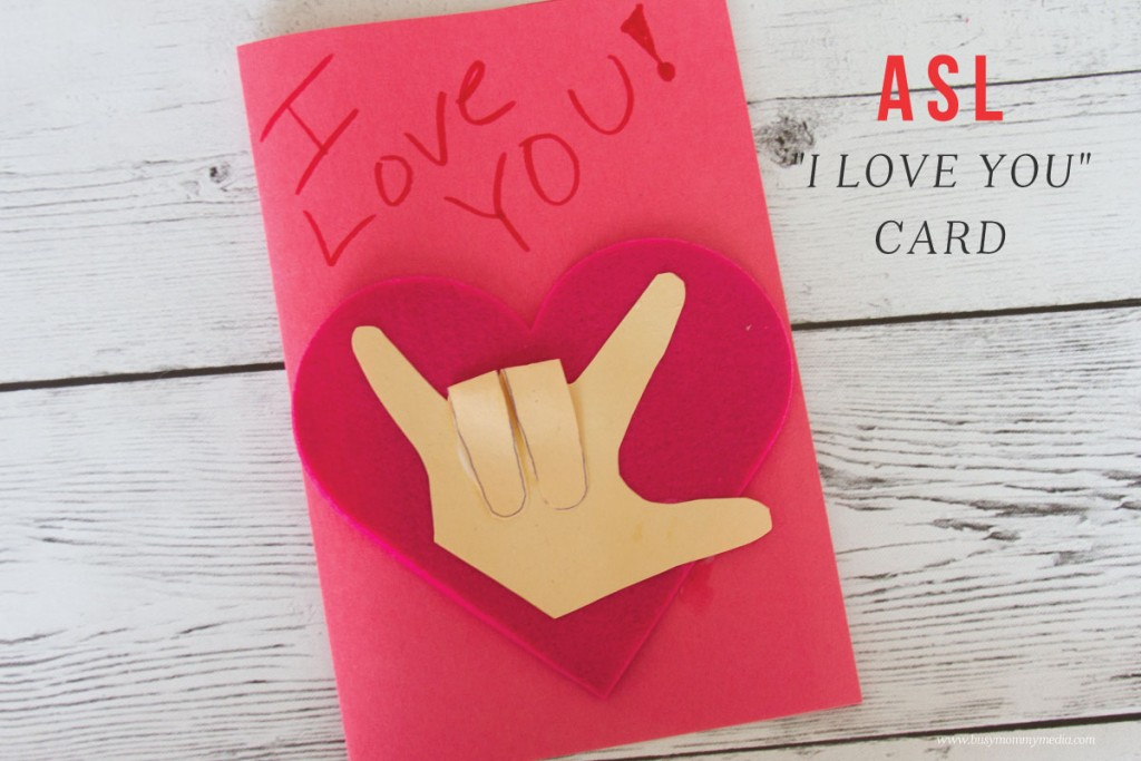 "ASL Craft - ""I Love You"" Card for Valentine's Day"