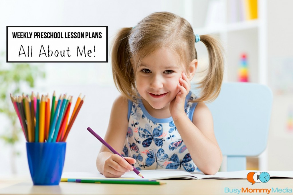 Weekly Preschool Lesson Plans - All About Me