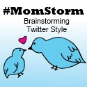 MomStorm Twitter party
