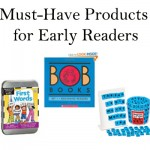 Must-Have Products for Early Readers