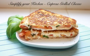 Simplify your Kitchen – Caprese Grilled Cheese