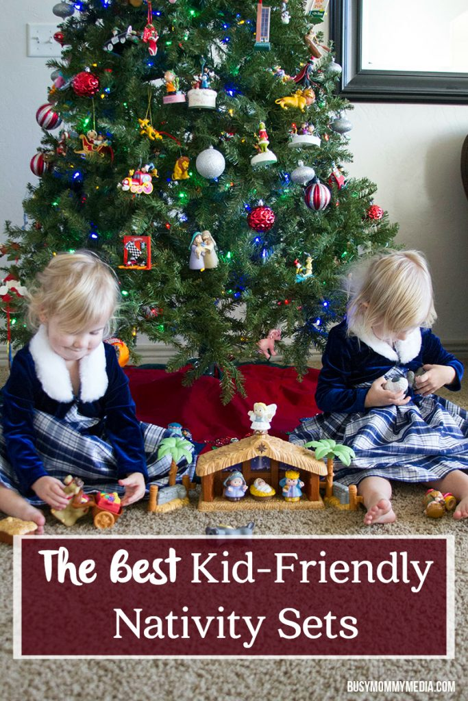 The Best Kid-Friendly Nativity Sets