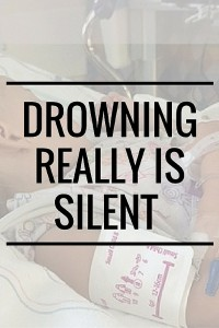Drowning Really is Silent | A near-drowning story that every mom should read.