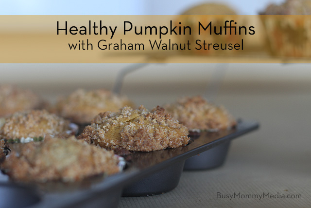 Healthy Pumpkin Muffins with graham Walnut Streusel  on BusyMommyMedia.com