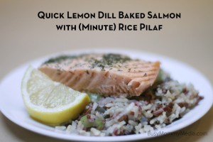 Quick Lemon Dill Baked Salmon with (Minute®) Rice Pilaf
