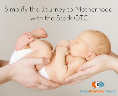 simplify the journey to motherhood with the stork otc