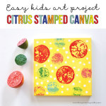 Easy kids art project - Citrus Stamped Canvas on BusyMommyMedia.com