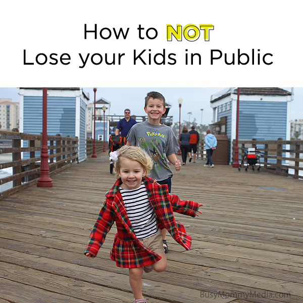 How to NOT lose your kids in public