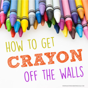 How to get Crayon off the Walls - Tips from a mom of 6