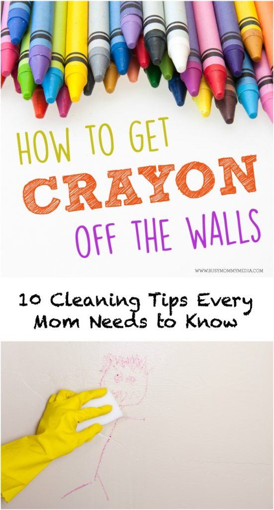 How to Get Crayon Off The Walls - 10 Cleaning Tips Every Mom Needs to Know