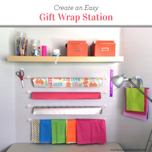 Create an Easy Gift Wrap Station