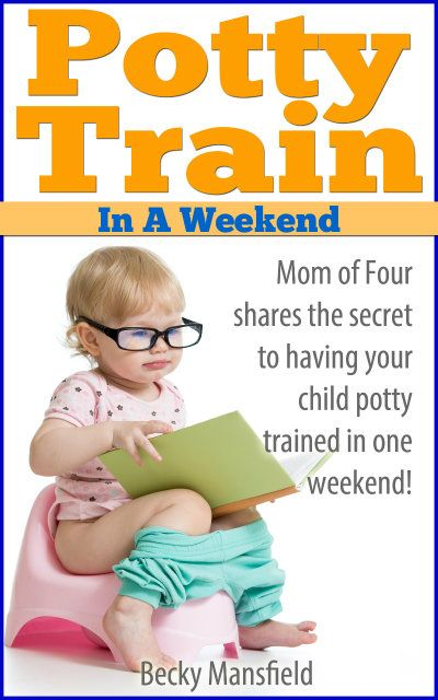 How to Potty Train in a Weekend