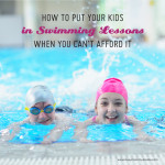 How to Put your Kids in Swimming Lessons when you Can't Afford Them - Tips for getting free or reduced cost swimming lessons for kids | water safety