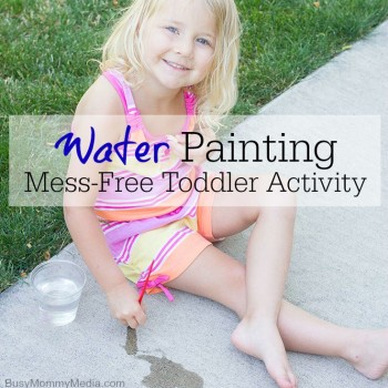 Water Painting - Mess-free toddler activity on BusyMommyMedia.com
