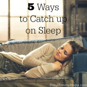 5 Ways to Catch up on Sleep