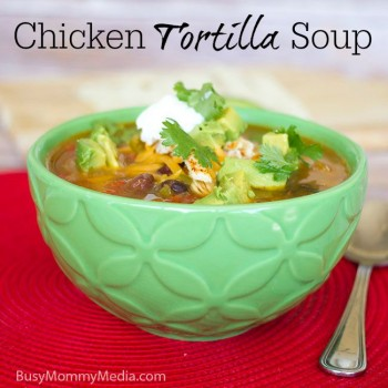 Chicken Tortilla Soup on BusyMommyMedia.com | This is the BEST Tortilla soup I have tried!