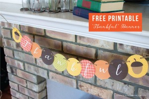 "Free Printable ""Thankful"" Banner"