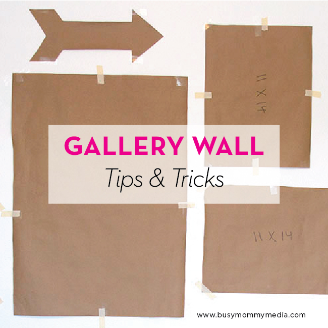 Gallery Wall Tips and Tricks on BusyMommyMedia.com