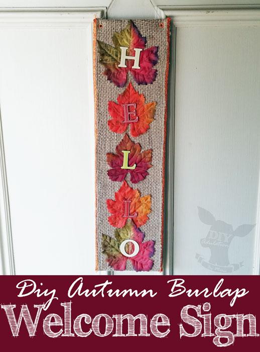 Diy Autumn Burlap Welcome Sign