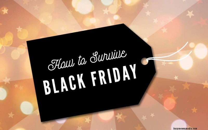 How to Survive Black Friday – Tips from Veteran Shopper