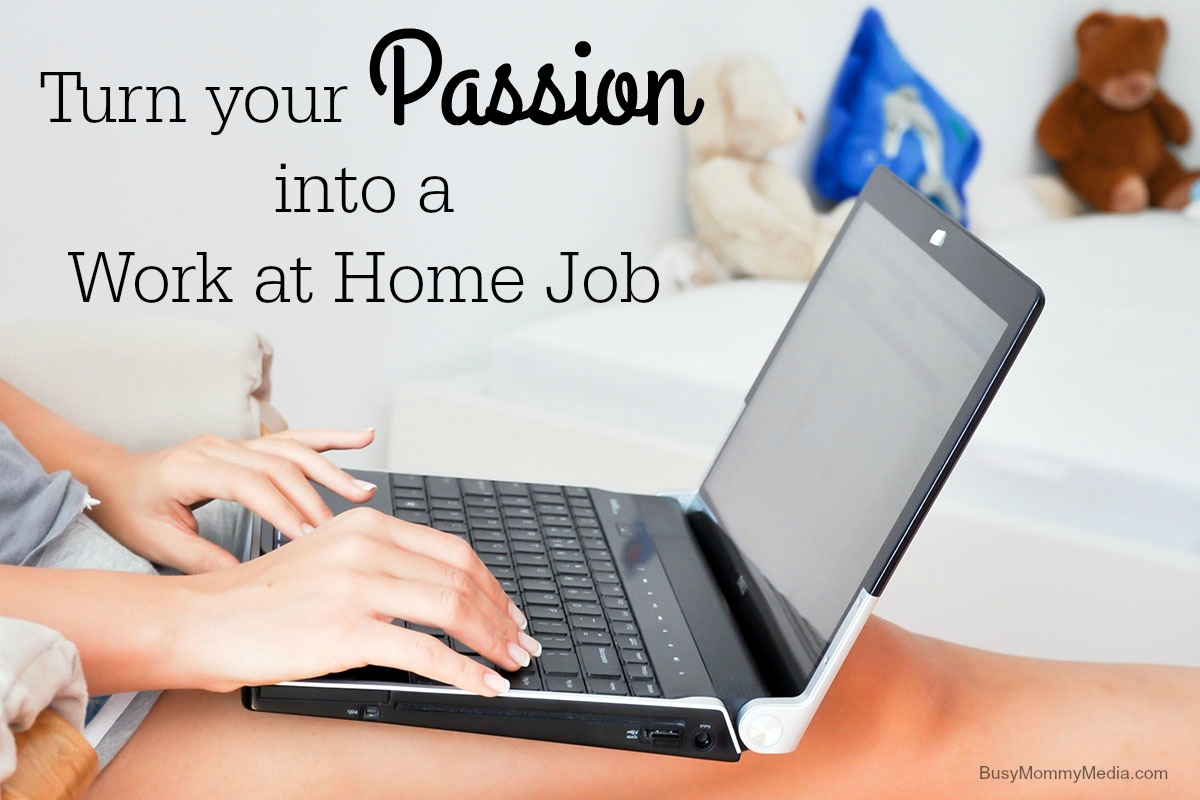 Turn your Passion into a Job You\'ll Love