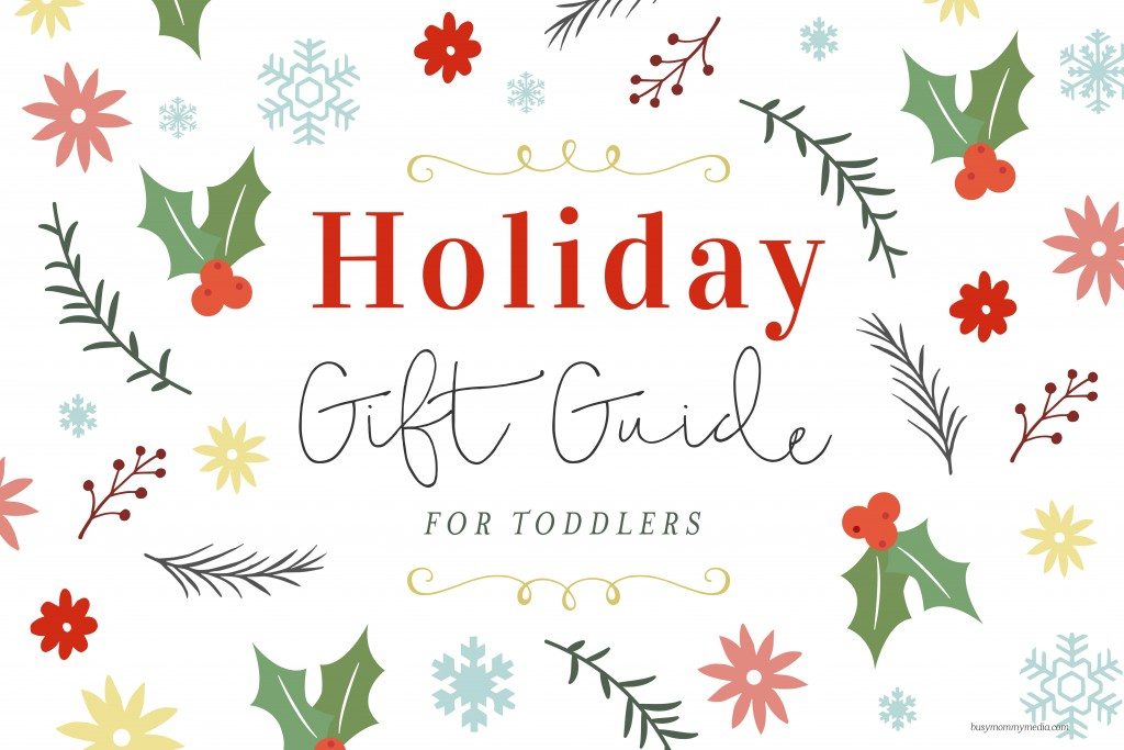 Holiday Gift Guide for Toddlers