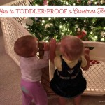 How to Toddler-Proof the Christmas Tree on BusyMommyMedia.com