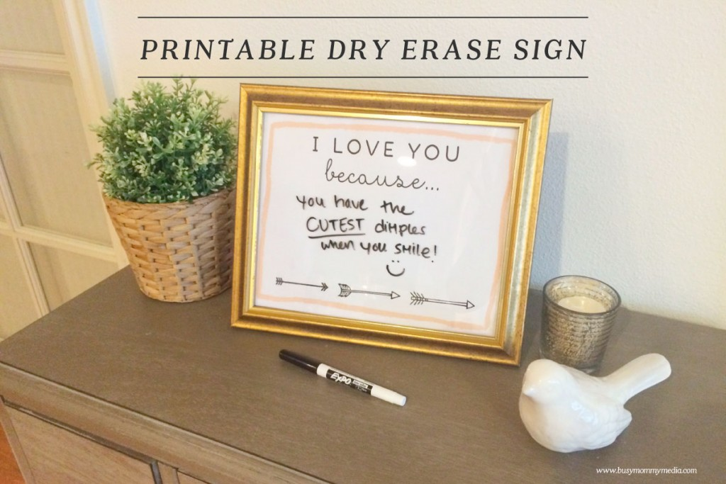"""Printable """"I Love You Because . . . """" Dry Erase Sign"""