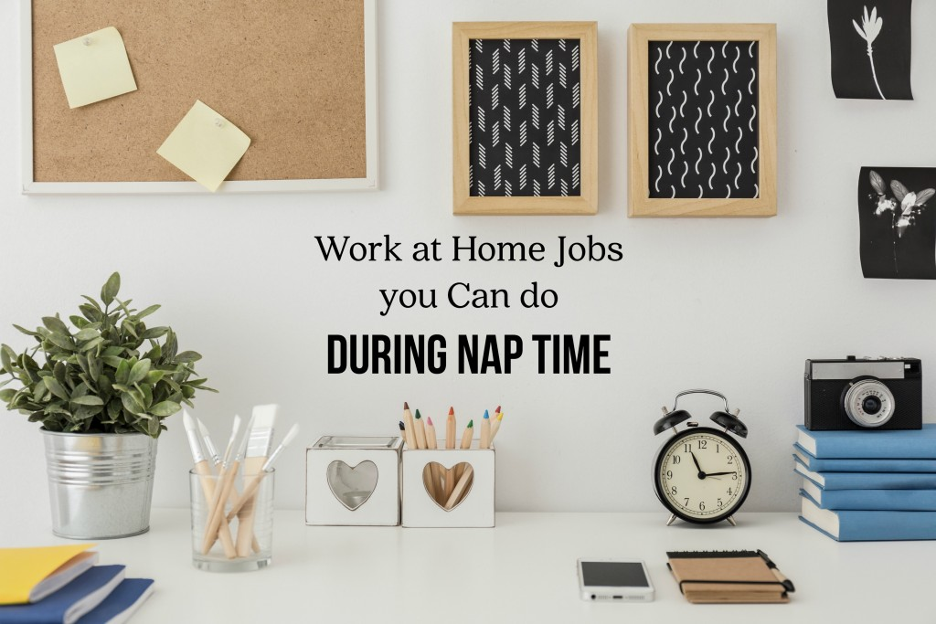 Design Jobs From Home: Work At Home Jobs You Can Do During Nap Time