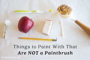 Things to Paint with that are NOT a Paintbrush