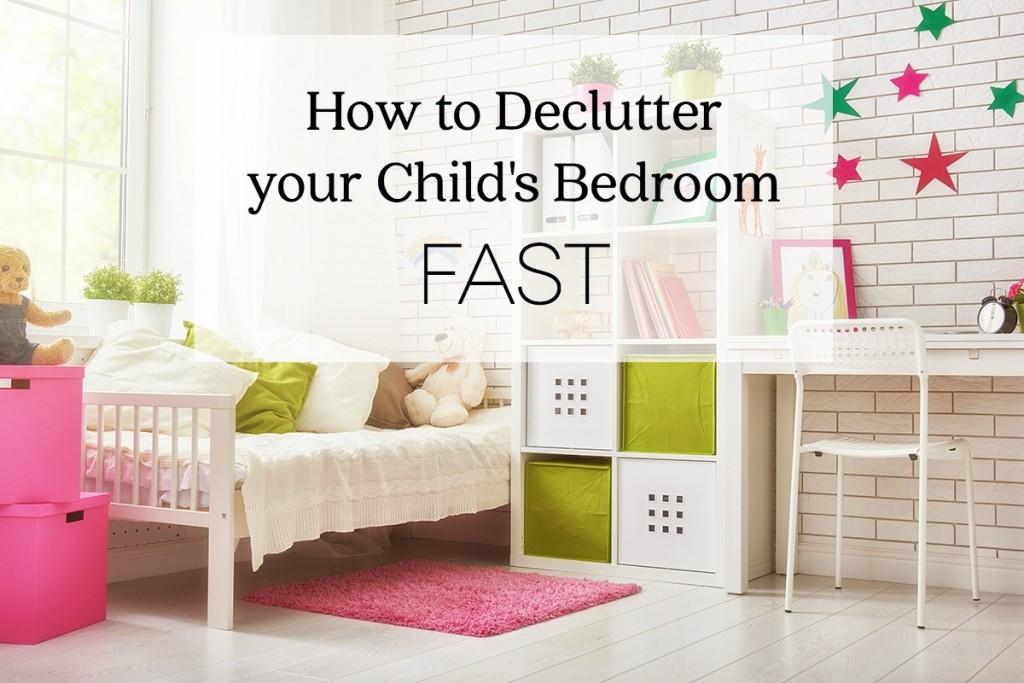 How to declutter your child 39 s bedroom fast Declutter bedroom