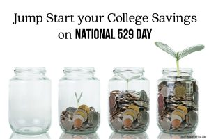 Jump Start your College Savings on National 529 Day