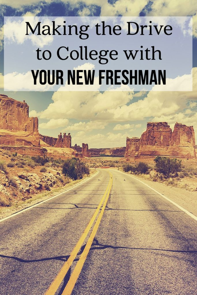 Making the Drive to College with your New Freshman | Great tips from a mom who has sent two kids off to collge!