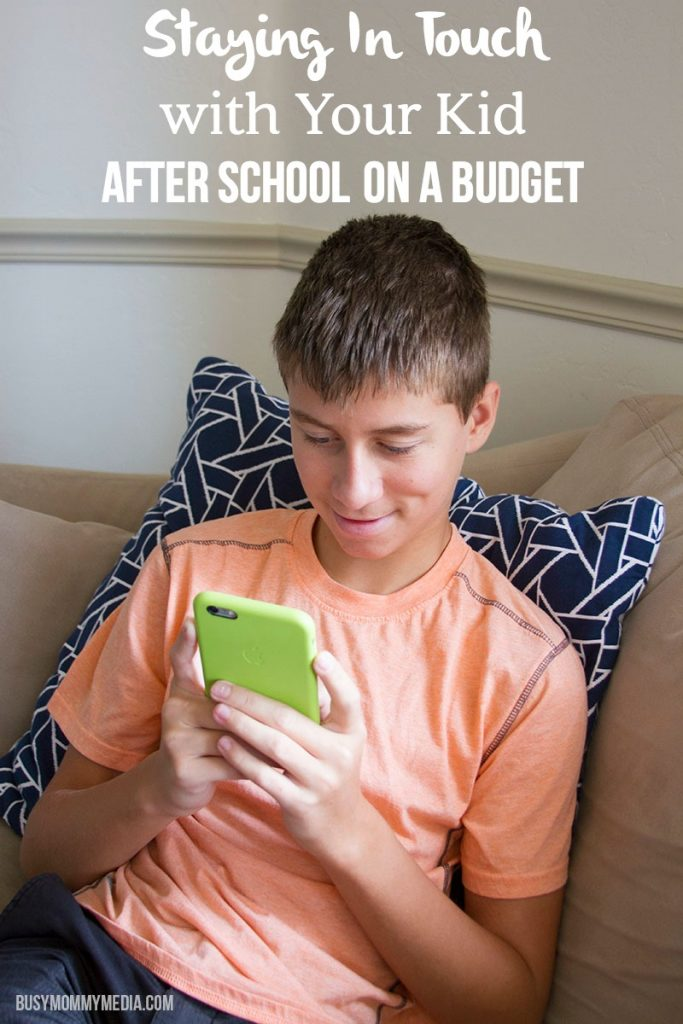 Staying In Touch with Your Kid After School On A Budget