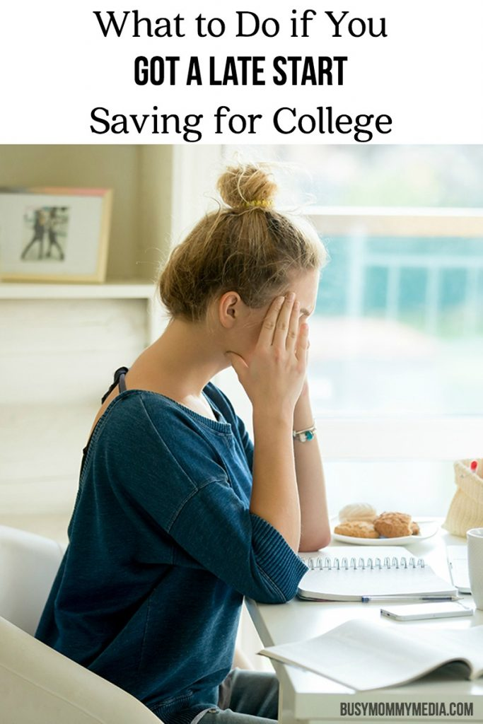 What to Do if You Got a Late Start Saving for College