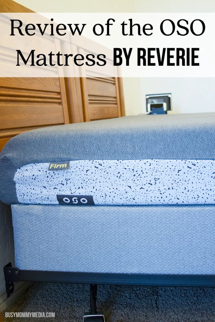 Review of the OSO Mattress by Reverie