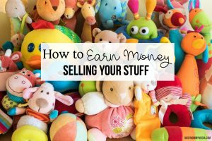 How to Earn Money Selling your Stuff