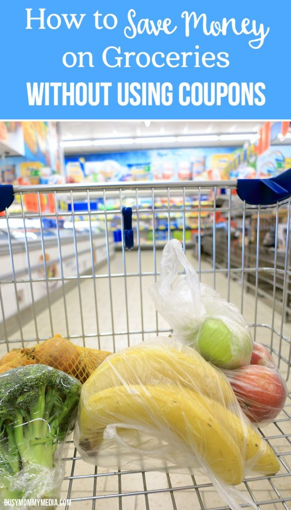 Do you want to save money on groceries but have no time to cut coupons? Don't worry. We've got you covered with some great ways to save money and help lower your monthly grocery budget.    If you are looking to save money, your grocery budget is usually the first place I recommend you start. Why? There's usually a lot of waste in your grocery budget.  Most of your bills are probably fairly set but the grocery budget has a lot of wiggle room. Even if you think you are already shopping fairly frugally, there's probably still some room to save some extra money.  Is Using Coupons Worth it?  I used to take grocery savings to another level. I'd spend hours and hours each week cutting coupons, organizing them, matching coupons up with my local grocery store deals.  I did save a ton of money. It also took a lot of time away from other areas of my life.  I had a great stockpile of food and household items, and I loved that. It was so nice to never worry about running out of anything. The downside was, I ended up buying a lot of products and processed foods that we didn't use. We'd either use them out of guilt or throw them away -- and then I felt like my time couponing wasn't worth it.  In the end, I said goodbye to the coupons and decided that I could still save money on groceries without dedicating hours every week to it.  Save money on groceries without coupons  I may not save as high a percentage on my grocery trips anymore but I do still keep our grocery budget low. I feed our family of 8 for under $500 a month with these tricks. Our bill does go up on months where we have holidays or birthdays, but we save so much the rest of the year that I'm okay with that.  Plan your Menu  Use this free printable meal planning chart to help you get dinner on the table.  This seems so basic but the truth is, simply planning your menu for the week can save you so much money. Think about how many last-minute trips you make to the closest fast-food place when you realize it is 5:00 and 