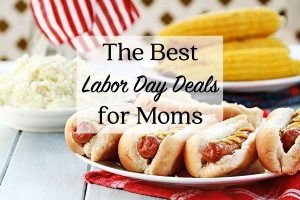The Best Labor Day Deals for Moms