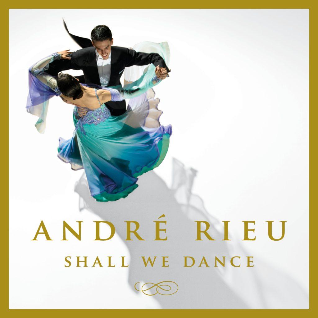 """André Rieu """"Shall We Dance"""""""