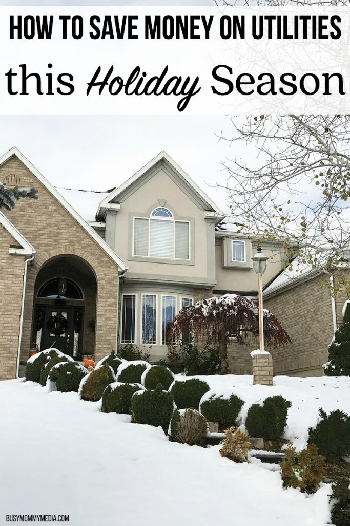 How to Save Money on Utilities this Holiday Season