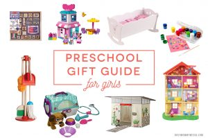 Preschool Gift Guide For Girls