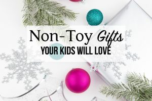 Non-Toy Gifts your Kids Will Love