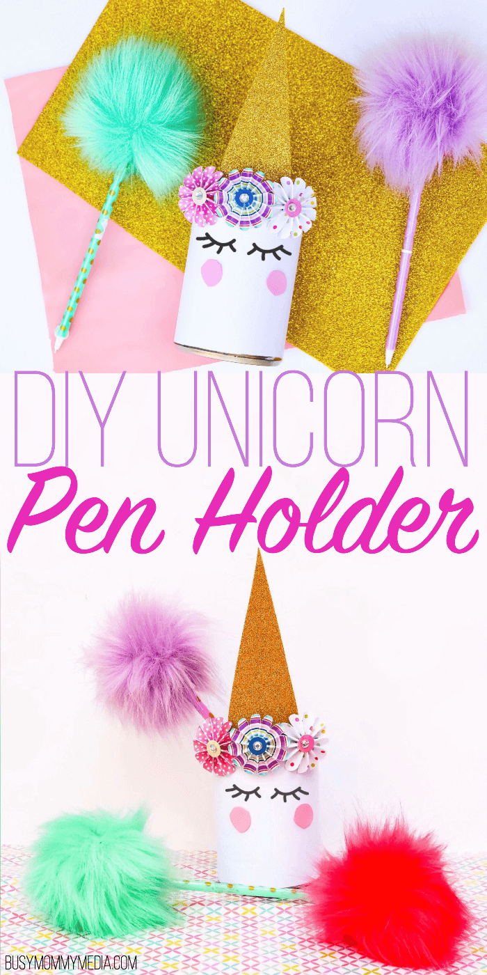 DIY Unicorn Pen Holder