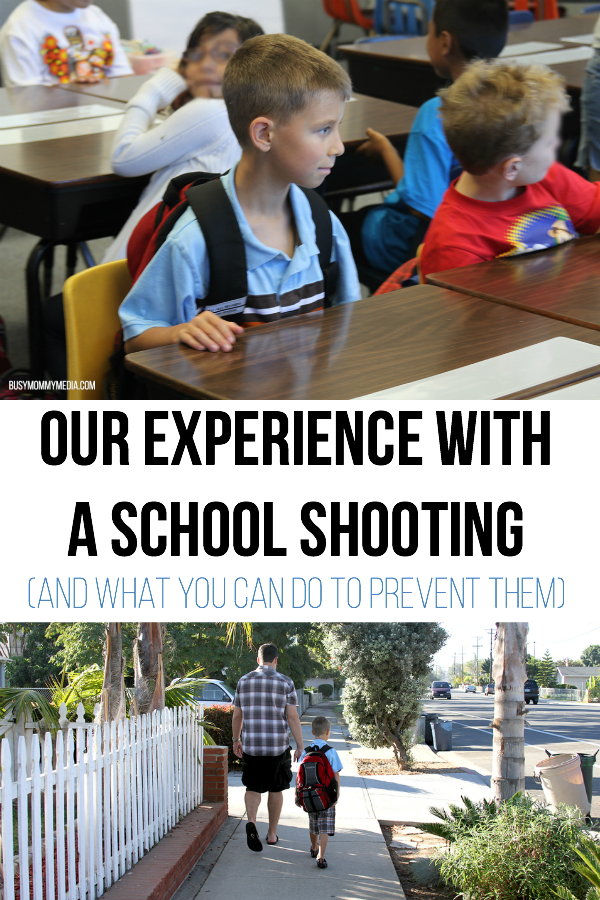 Our Experience with a School Shooting (And What you Can Do to Prevent Them)