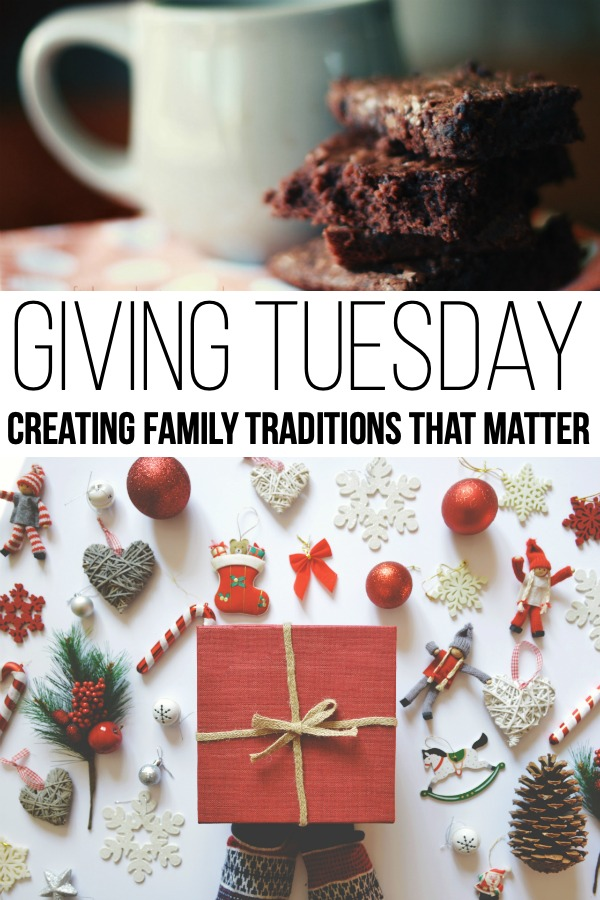 Giving Tuesday: Creating Family Traditions that Matter
