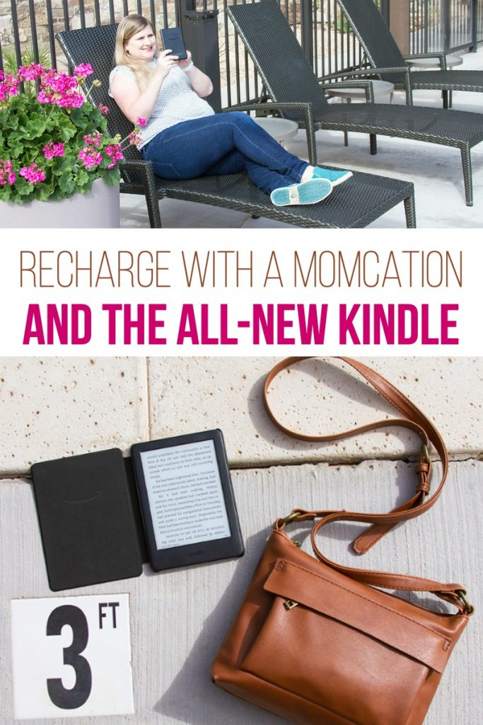 Recharge with a Momcation and the All-New Kindle