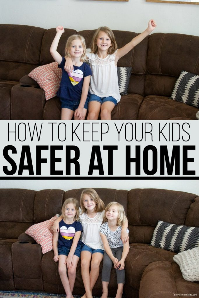How to Keep Your Kids Safer At Home