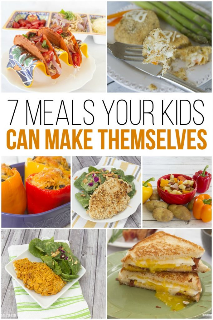 7 Meals Your Kids can Make Themselves