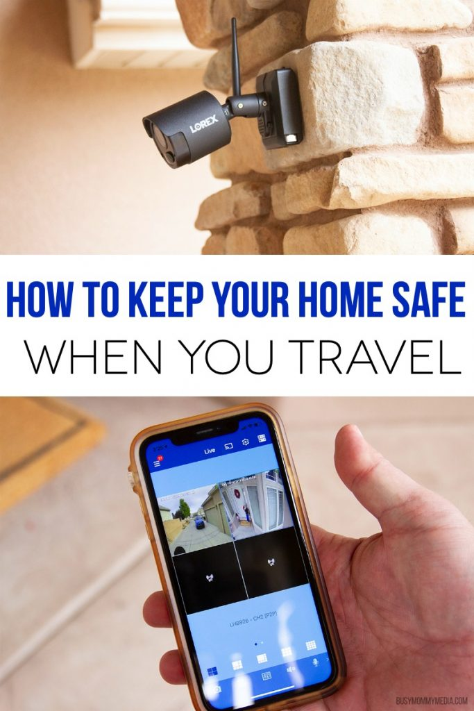 How to Keep Your Home Safe When You Travel